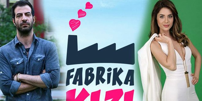 New Turkish Drama: Factory Girl (Fabrika Kizi)