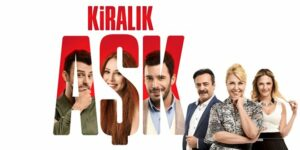 New Turkish Drama: Rental Love (Kiralik Ask)