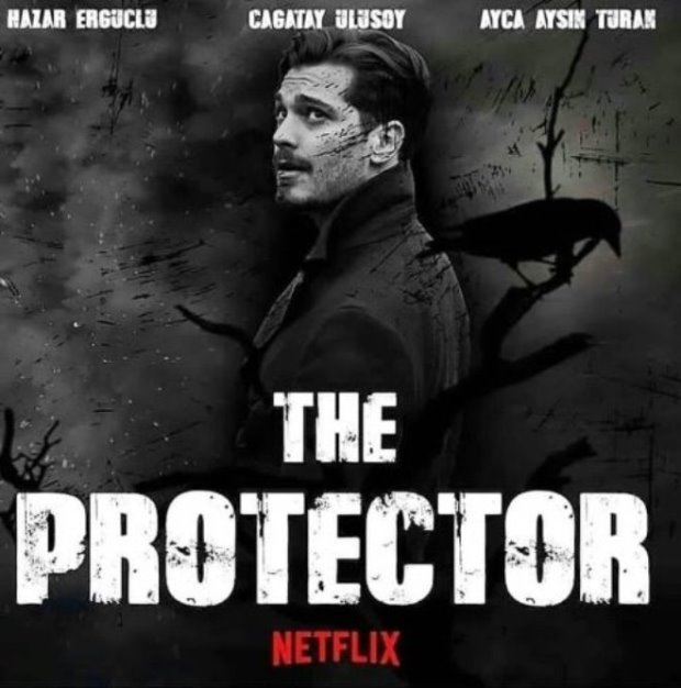 "Netflix's First Original Turkish Drama ""The Protector"" Poster"