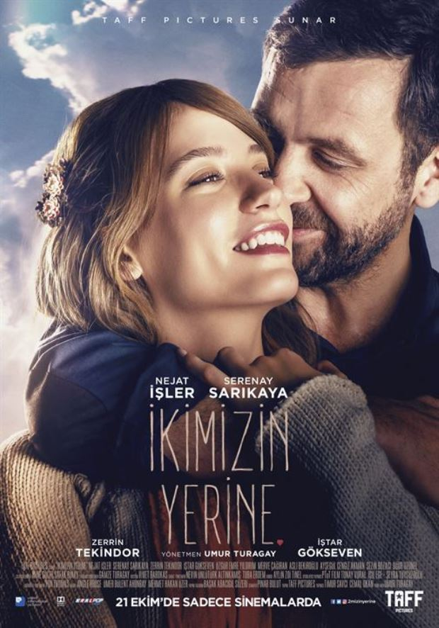For Both of Us (İkimizin Yerine) (Serenay Sarikaya - Nejat Isler) Poster